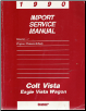 1990 Chrysler Colt / Vista / Eagle / Wagon Service Manual - 2 Volume Set (SKU: 812700113-4)