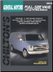 1967 - 1986 Chevrolet & GMC 1/2, 3/4 & 1 Ton Vans including Cutaway & Motorhome Chassis Chilton's Total Car Care Manual (SKU: 0801989779)
