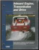 Inboard Engine (Diesel & Gas), Transmission and Drive Service Manual (SKU: IBS3-0872883264)