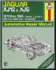 1972 - 1985 Jaguar XJ12 & XJS Series 1, 2 & 3 Haynes Repair Manual (SKU: 1850103453)