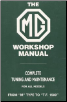 1929 - 1955 The MG Models M type to TF 1500 Workshop Manual Complete Tuning and Maintenance (SKU: BENTLEY-X017)