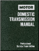 1992 - 1996 MOTOR Domestic Transmission Manual, 6th Edition (SKU: 0878518789)