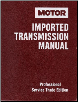 1989 - 1993 MOTOR Import Transmission Manual, 6th Edition (SKU: 087851791X)