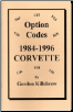 1984 - 1996 Chevrolet Corvette Option Codes (SKU: Opcodes-vette)