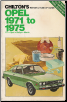 1971 - 1975 Opel GT, Opel, Rallye, Manta Chilton's Repair & Tune-Up Guide (SKU: 0801965756)