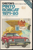 1971 - 1980 Ford Pinto & Mercury Bobcat Chilton's Repair & Tune-Up Guide (SKU: 080197027X)