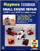 Small Engine Repair Manual, 5.5 - 20 Horsepower, Haynes Techbook (SKU: 1563922983)