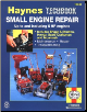 Small Engine Repair Manual, 5 Horsepower and Less, Haynes Techbook (SKU: 1850106665)