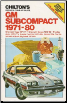 1971 - 1980 GM Subcompact Cars: Monza, Astre, Sunbird, Starfire Skyhawk, Chilton's Repair & Tune Up Guide (SKU: 0801969352)