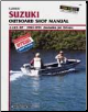 1985 - 1991 Suzuki 2-225 HP Outboards & Jet Drives Clymer Repair Manual (SKU: B781-0892875569)
