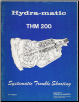 1977 GM THM 200 Transmission Systematic Trouble Shooting Manual (SKU: THM200)