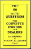Top 50 Questions From Corvette Owners and Dealers (SKU: Top50Vol1)