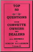 Top 50 Questions from Corvette Owners and Dealers (SKU: Top50Vol2)