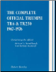 1967 - 1976 The Complete Official Triumph TR6 & TR250 Manual: Includes Driver's Handbook and Workshop Manual (SKU: BENTLEY-X119)