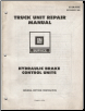 1979 GM Truck Unit Repair Manual - Hydraulic Brake Control Units (SKU: X5A01C)