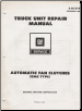 1980 GM Truck Unit Repair Manual - Automatic Fan Clutches: GMC Type (SKU: X6K01A)