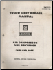 1980 GM Truck Unit Repair Manual - Air Compressor & Governor  (Midland Ross) (SKU: X6T01B)