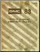 1983 GMC  Light Duty Trucks Factory Service Manual (SKU: X8332)