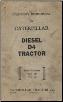 Caterpillar Diesel D4 Tractor Operator's Instructions (SKU: 10351A)