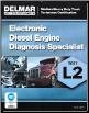 DELMAR ASE Test Prep Manual -- Medium/Heavy Duty Truck L2, Electronic Diesel Engine Diagnosis Specialist (SKU: 1133280463)