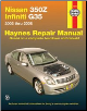 2003 - 2008 Nissan 350Z and Infiniti G35 Haynes Repair Manual (SKU: 1563927233)