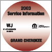 2003 Jeep Grand Cherokee Factory Service Repair Workshop Shop Manual CD (SKU: 81-370-0364CD)