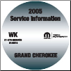 2005 Jeep Grand Cherokee Factory Service Repair Workshop Shop Manual CD (SKU: 81-370-0564CD)