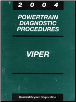 2004 Dodge Viper Factory Powertrain Diagnostic Procedures Manual (SKU: 8127004021)