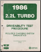 1986 Chrysler / Dodge / Plymouth 2.2L Turbo Driveability Test Procedure Includes Charging System Diagnostics (SKU: 816996011)