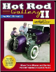 Hot Rod Gallery II: More Great Photos and Stories from Hot Rodding's Golden Years (SKU: CARTECH-CT566)