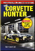 The Corvette Hunter: by Kevin Mackay (SKU: CARTECH-CT599)