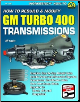 How to Rebuild & Modify GM Turbo 400 Transmissions (SKU: CARTECH-SA186)