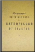 Caterpillar D7 Tractor Servicemen's Reference Book (SKU: CAT71968)
