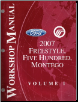 2007 Ford Freestyle, Five Hundred & Mercury Montego Factory Service Manual - 2 Volume Set (SKU: FCS13949071-2)