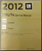 2012 Chevrolet Colorado & GMC Canyon Service Repair Workshop Manual 4-Vol. Set (SKU: GMT12STPU)