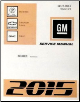 2015 Escalade Suburban 1500 2500 Tahoe Yukon/XL Service Repair Workshop Shop Manual- 6 Vol. Set (SKU: GMT15CKUV)