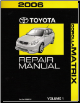 2006 Toyota Corolla Matrix Factory Repair Manual - 3 Vol. Set (SKU: RM00F1U1)