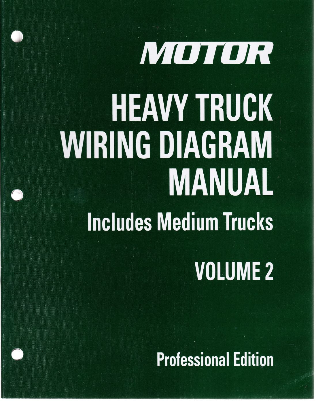 2009 - 2013 motor medium & heavy truck wiring diagram manual, 4th edition,  vol  2