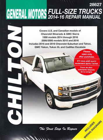 2014 2016 chevrolet gmc silverado gmc sierra pick ups suburban rh autorepairmanuals biz Truck Service Manuals chilton heavy duty truck repair manual