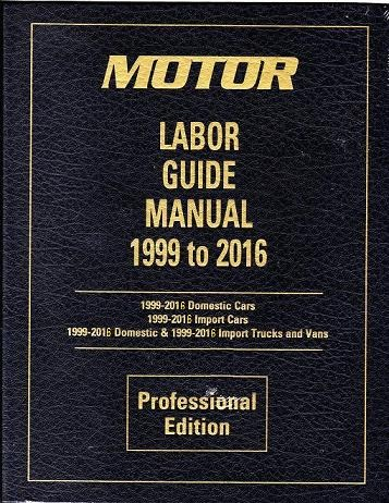 1999 2016 motor auto light truck van suv labor time guide rh autorepairmanuals biz free auto flat rate labor guide Flat Rate Postage Chart