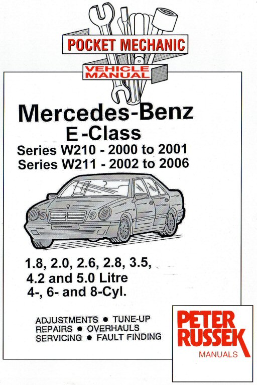 2000 2006 mercedes benz e class w210 2000 2001 w211 2002 rh autorepairmanuals biz mercedes benz w211 owners manual mercedes benz w211 service manual