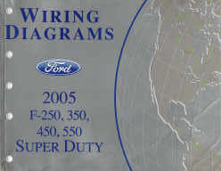 2005 Ford F-250, 350, 450, 550 Super Duty Factory Wiring ...