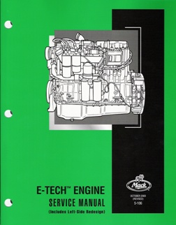 mack e tech engine service manual rh autorepairmanuals biz Mack E7 Torque Specs 427 E Engine Model Mack