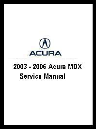 2003 2006 acura mdx service manual rh autorepairmanuals biz 2003 acura mdx repair manual 2003 acura mdx parts manual