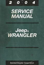 2004 jeep wrangler service manual. Black Bedroom Furniture Sets. Home Design Ideas