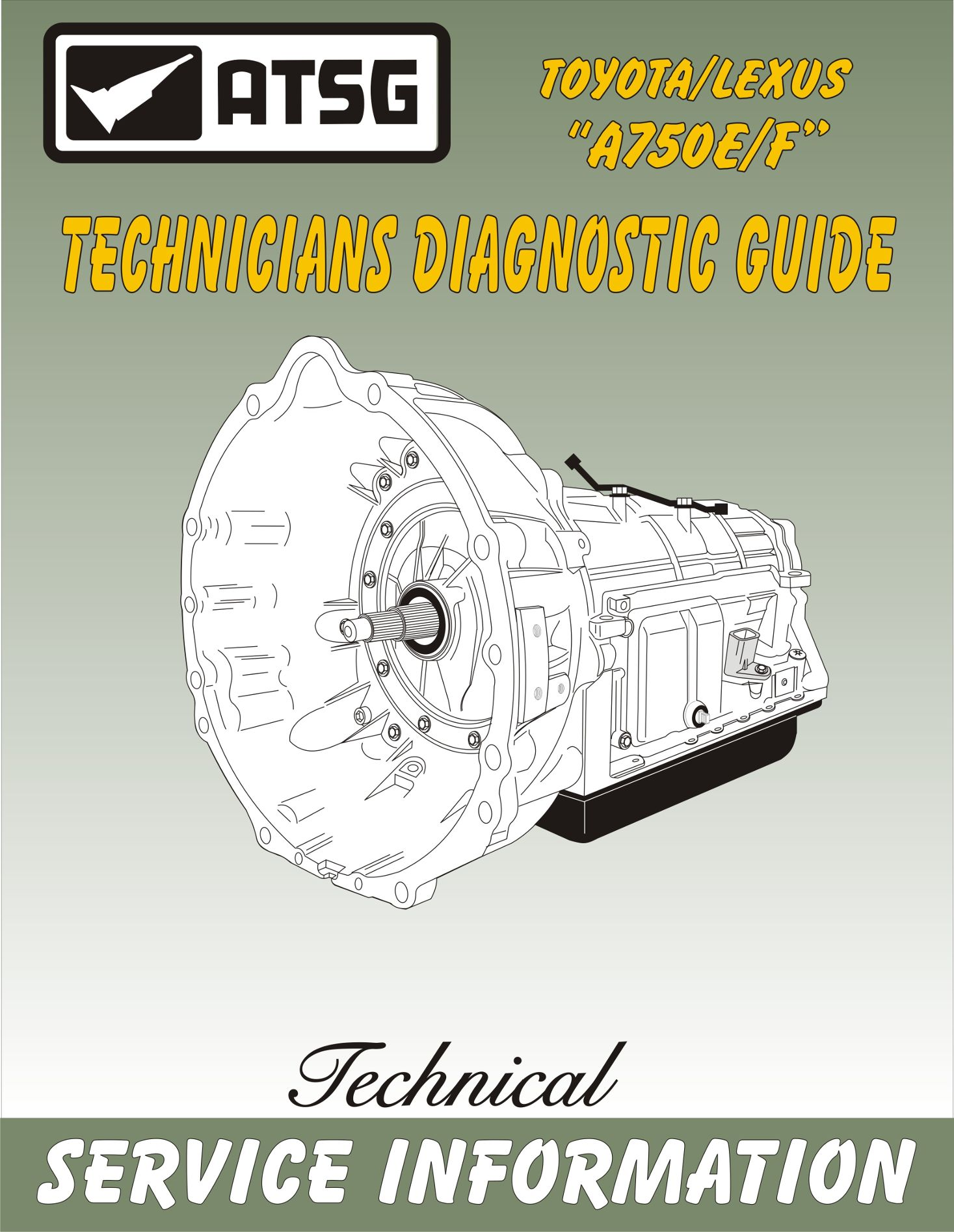 Toyota A750E / A750F Tech Guide