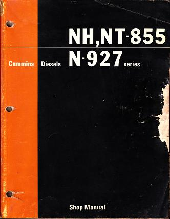 Cummins Diesels: NH-855, NT-855 & N-927 CID Series Engines