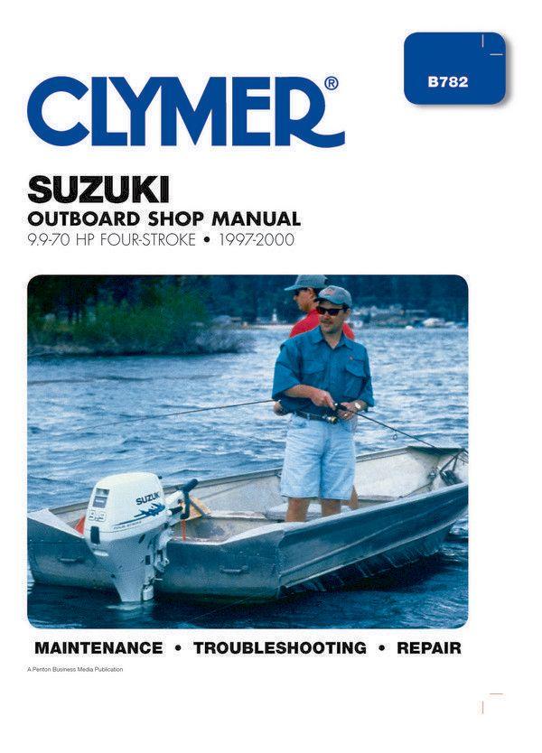 1997 - 2000 Suzuki 9 9-70 HP 4-stroke Outboard Clymer Repair