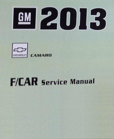 2013 chevrolet camaro factory service manual rh autorepairmanuals biz 2015 camaro service manual 2013 camaro service manual pdf