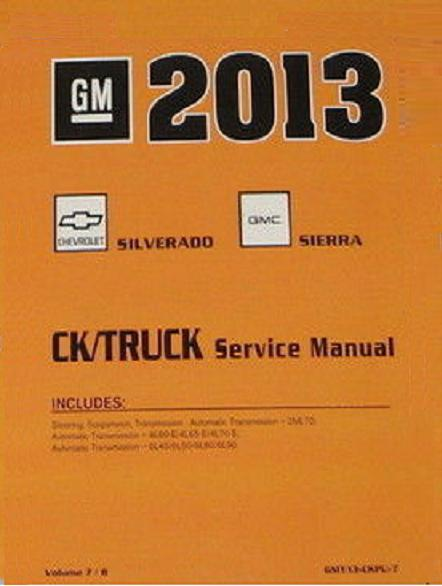 2013 chevrolet silverado gmc sierra factory service manual 8 vol rh autorepairmanuals biz gm factory service manual pdf gmc factory service manual 2500 4x4 pu